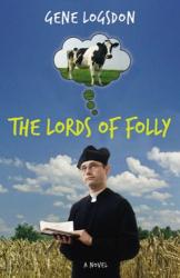 Gene Logsdon: The Lords of Folly