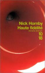 Nick Hornby: Haute fidélité