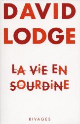 David Lodge: La Vie en sourdine