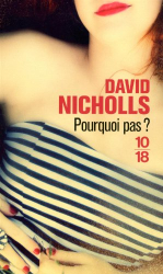 David Nicholls: Pourquoi pas ?