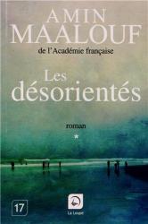 Amin Maalouf: Les désorientés