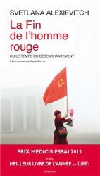 Svetlana Alexievitch: La fin de l'homme rouge -  Prix Médicis essai 2013