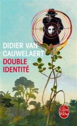 Didier Van Cauwelaert: Double identité