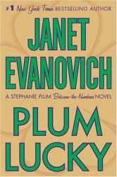 Janet Evanovich: Plum Lucky (Stephanie Plum Novels)