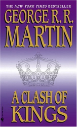George R.R. Martin: A Clash of Kings (A Song of Ice and Fire, Book 2)
