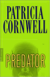 Patricia Cornwell: PREDATOR