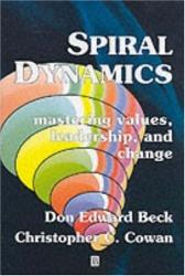 Don Beck: Spiral Dynamics