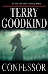 Terry Goodkind: Confessor: Chainfire Trilogy, Part 3 (Sword Of Truth, Book 11)