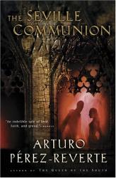 Arturo Perez-Reverte: The Seville Communion