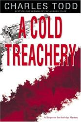 Charles Todd: A Cold Treachery