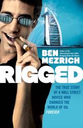 Ben Mezrich: Rigged