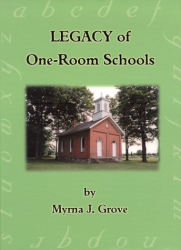 Myrna J. Grove: Legacy of One-Room Schools