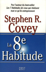 Stephen R. Covey: La 8e Habitude