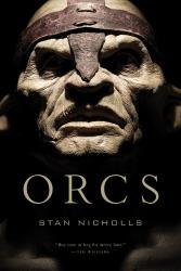 Stan Nicholls: Orcs