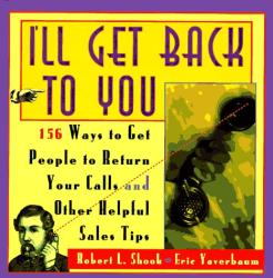 Robert Shook: I'll Get Back To You - Ways To Get Your Calls Returned