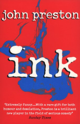 John Preston: Ink