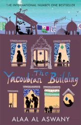 Alaa Al Aswany: The Yacoubian Building