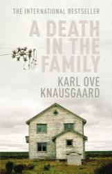Karl Ove Knausgaard: A Death in the Family