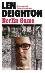 Len Deighton: Berlin Game (Samson Book 1)