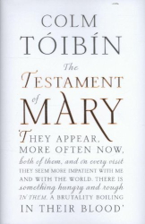 Colm Tóibín: The Testament of Mary