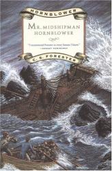 C.S. Forester: Mr. Midshipman Hornblower (Hornblower Saga)