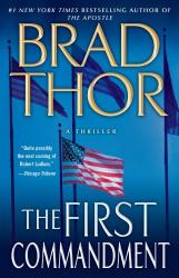 Brad Thor: The First Commandment: A Thriller