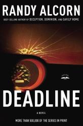 Randy Alcorn: Deadline