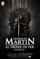 George R.R. Martin: Le trône de fer : L'intégrale, tome 1