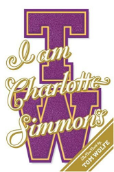 Tom Wolfe: I Am Charlotte Simmons