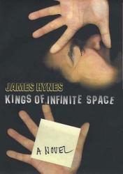 James Hynes: Kings of Infinite Space