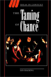 Ian Hacking: The Taming of Chance