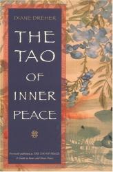 Diane  Dreher: The Tao of Inner Peace