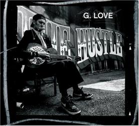 G. Love -