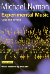 : Experimental Music : Cage and Beyond (Music in the Twentieth Century)