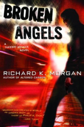 Richard K. Morgan: Broken Angels
