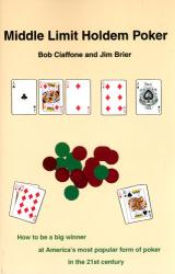 Bob Ciaffone: Middle Limit Holdem Poker