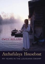 : Atchafalaya Houseboat