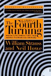 William Strauss: The Fourth Turning