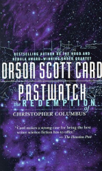 Orson Scott Card: Pastwatch The Redemption of Christopher Columbus