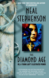 NEAL STEPHENSON: The Diamond Age : Or, a Young Lady's Illustrated Primer (Bantam Spectra Book)