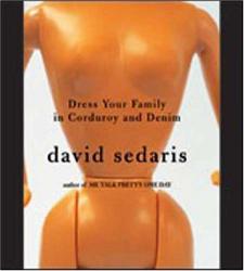 David Sedaris: Dress Your Family in Corduroy and Denim