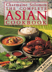 Charmaine Solomon: The Complete Asian Cookbook