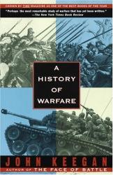 John Keegan: A History of Warfare