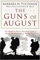 Barbara W. Tuchman: Guns of August