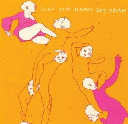 Clap Your Hands Say Yeah: Clap Your Hands Say Yeah