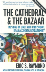Eric S. Raymond: The Cathedral & the Bazaar (paperback)