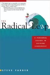 Steve Farber: The Radical Leap
