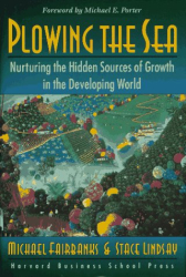Michael Fairbanks: Plowing the Sea: Nurturing the Hidden Sources of Growth in the Developing World