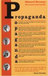 Edward Bernays: Propaganda