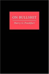 Harry G. Frankfurt: On Bullshit